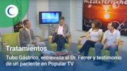 Reportaje y testimonio de un paciente operado de Tubo o Manga gástrica en Popular TV