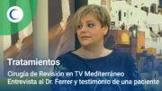 Cirugía de Revisión en TV Mediterráneo